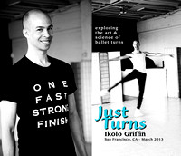 Just Turns - Ballet Workshop by Ikolo Griffin, San Francisco,​ CA